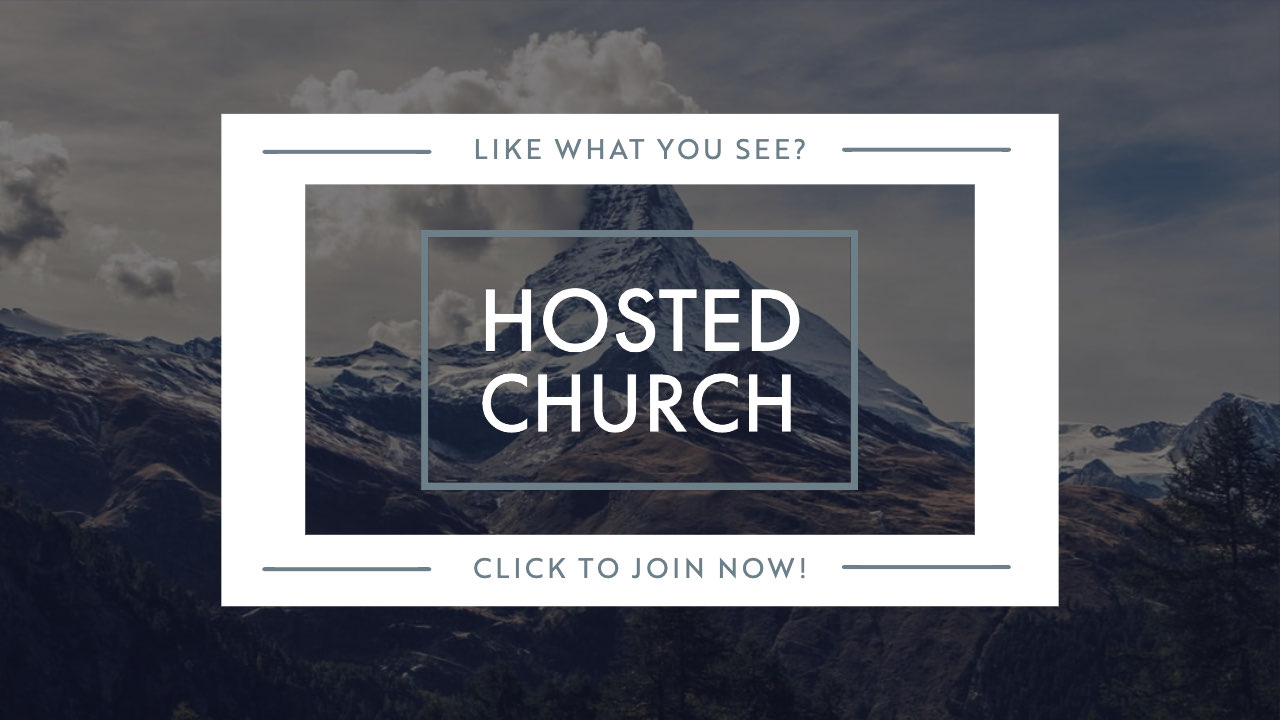 Hosted Church